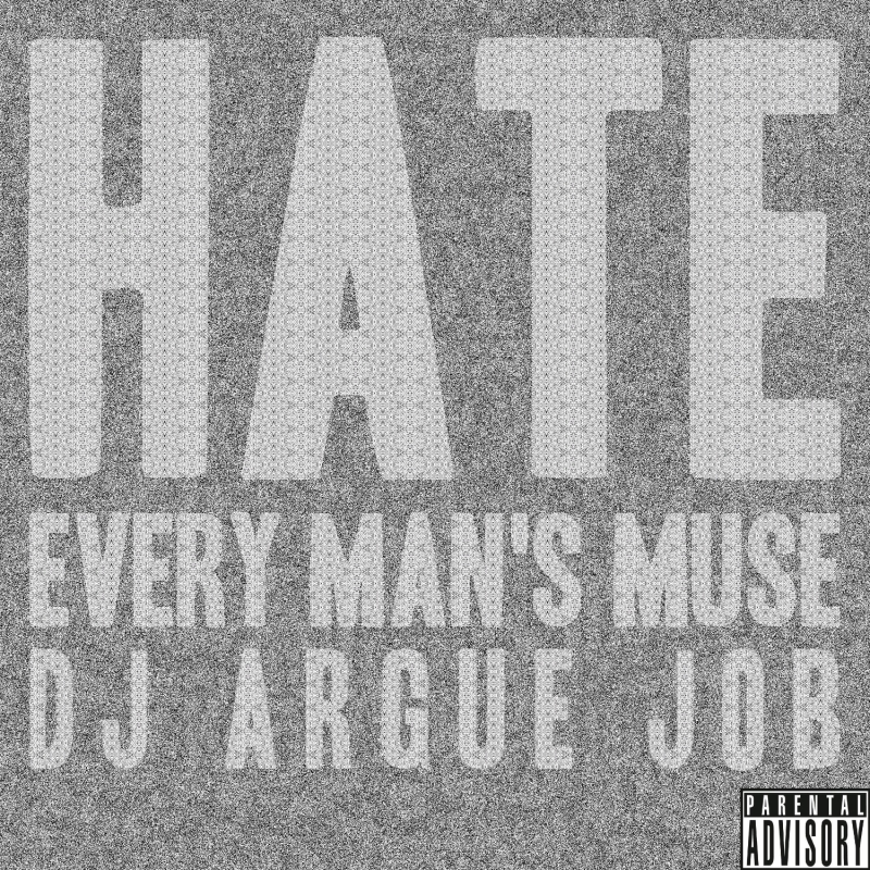 HATE: Every Man's Muse